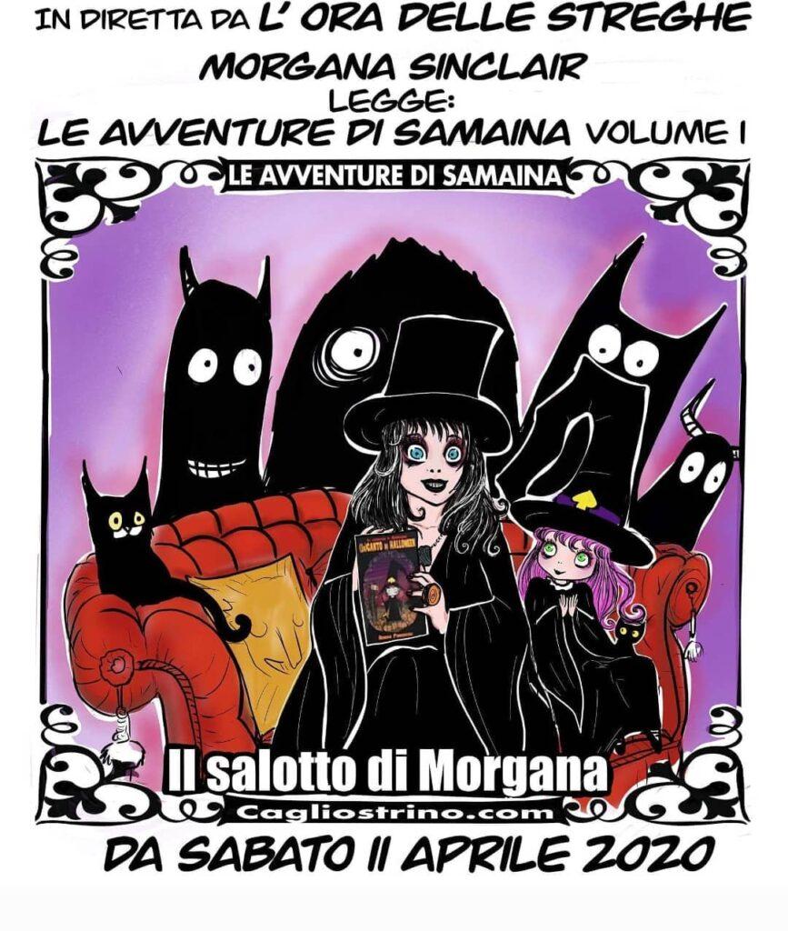 instablog Da sabato 11 Aprile, nel Salotto di Morgana, su YouTube, canale verrà letto a... cagliostrino iorestoacasa leavventuredisamaina oradellestreghe serenapieruccini