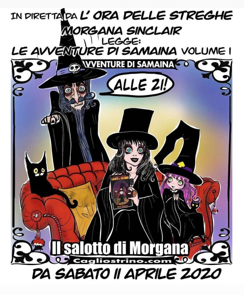 instablog Da sabato 11 Aprile, ore 21, nel Salotto di Morgana, su YouTube, canale /chan... cagliostrino iorestoacasa leavventuredisamaina oradellestreghe serenapieruccini
