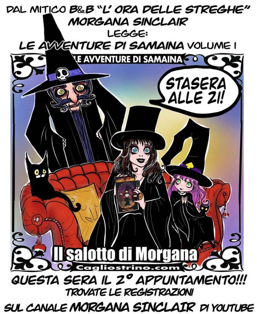 instablog Stasera alle 21,, nel Salotto di Morgana, su YouTube, canale /channel/UC6KMO7V... cagliostrino iorestoacasa leavventuredisamaina oradellestreghe serenapieruccini